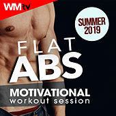 Flat Abs Summer 2019 Motivational Workout Session (60 Minutes Non-Stop Mixed Compilation for Fitness & Workout 126 - 140 Bpm) by Workout Music Tv