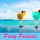 Party Poolside von Various Artists