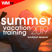 Summer Vacation Training 2019 Workout Session (60 Minutes Non-Stop Mixed Compilation for Fitness & Workout 128 - 140 Bpm) by Workout Music Tv