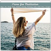 Piano for Meditation, Yoga, Zen, Study, Sleep, Bedtime, Serenity, Harmony, Calm, Chill, Slow, Peaceful de Various Artists