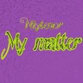 My Matter von Niytenor