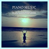 Piano Music for Yoga, Zen, Study, Bedtime, Serenity, Harmony, Meditation, Calm, Chill, Slow de Various Artists
