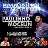 Bailão do Mocelin ao Vivo em Araucária (Ao Vivo) de Paulinho Mocelin