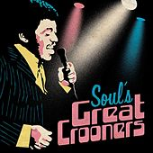 Soul's Great Crooners von Various Artists