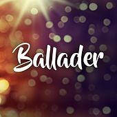 Ballader by Various Artists