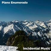 Piano Enumerado de Incidental Music