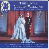 Royal Golden Wedding from Westminster Abbey von Various Artists