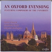 An Oxford Evensong (Featuring University Composers) by Various Artists