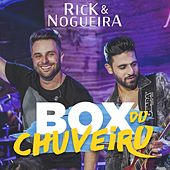 Box do Chuveiro (Ao Vivo) de Rick & Nogueira