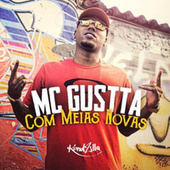 Com Meias Novas by MC Gustta