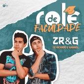 Rolê de Faculdade de Zé Ricardo