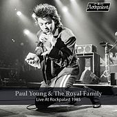 Paul Young & The Royal Family: Live at Rockpalast (Live, Essen, 1985) de Paul Young