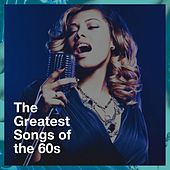 The Greatest Songs of the 60S de Various Artists