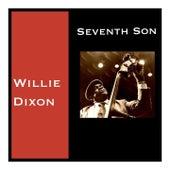 Seventh Son von Willie Dixon