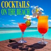 Cocktails On The Beach de Various Artists