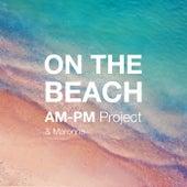 On the Beach von AM-PM Project