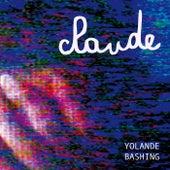 Claude de Yolande Bashing