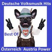 Deutsche Volksmusik Hits: Österreich Austria Power - Best Of by Various Artists