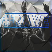 #Rave #20 by Various Artists