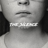 The Silence de Mono