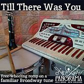 Till There Was You by Panorama Jazz Band