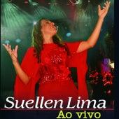 Ao Vivo by Suellen Lima