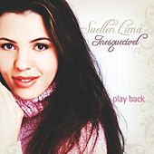 Inesquecível (Playback) by Suellen Lima