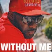 Without Me (Kizomba) von Kaysha