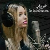 No Te Contaron Mal by Azul Castello