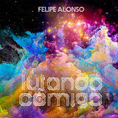 Lutando Comigo by Felipe Alonso