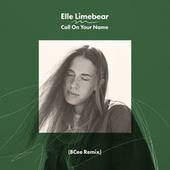 Call on Your Name von Elle Limebear