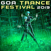 Goa Trance Festival 2019 (DJ Mix) by Goa Doc