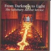 From Darkness to Light - The Salisbury Advent Service von Various Artists