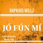 Jó fún mí by Rapkhid Willz