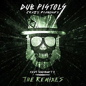 Crazy Diamonds (The Remixes, Vol. 2) by Dub Pistols