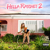 Hella Ratchet 2 by Mistah F.A.B.