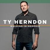 Walking in Memphis by Ty Herndon