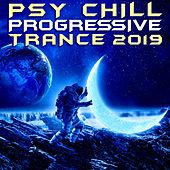 Psy Chill Progressive Trance 2019 (Goa Doc DJ Mix) by Goa Doc