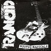 Roots Radical von Rancid