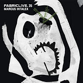 FABRICLIVE 35: Marcus Intalex (DJ Mix) von Various Artists