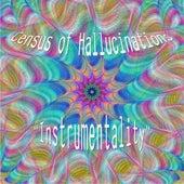 Instrumentality de Census of Hallucinations
