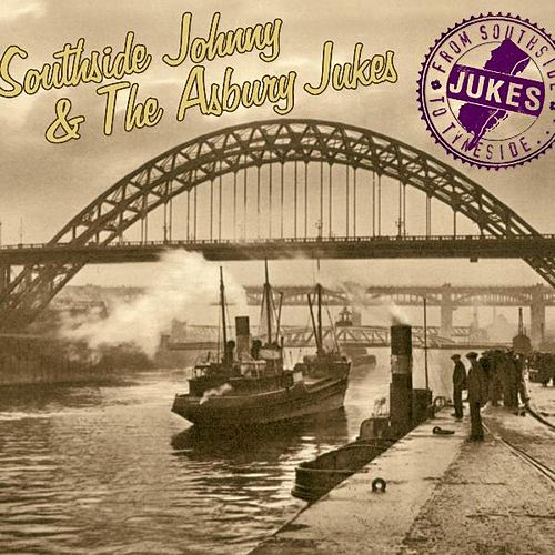 From Southside To Tyneside by Southside Johnny