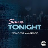 Save Tonight by Dedemo
