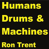 Machines by Ron Trent