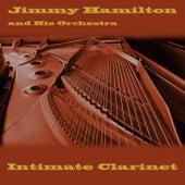 Intimate Clarinet von Jimmy Hamilton