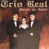 Horas de Amor by Trio Real