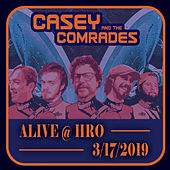 Alive at HRO (3/17/2019) van Casey