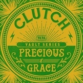 Precious and Grace (Weathermaker Vault Series) von Clutch