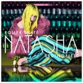 Roller Skate by Natasha Bedingfield