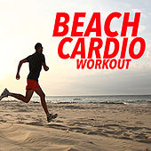 Beach Cardio Workout by Various Artists